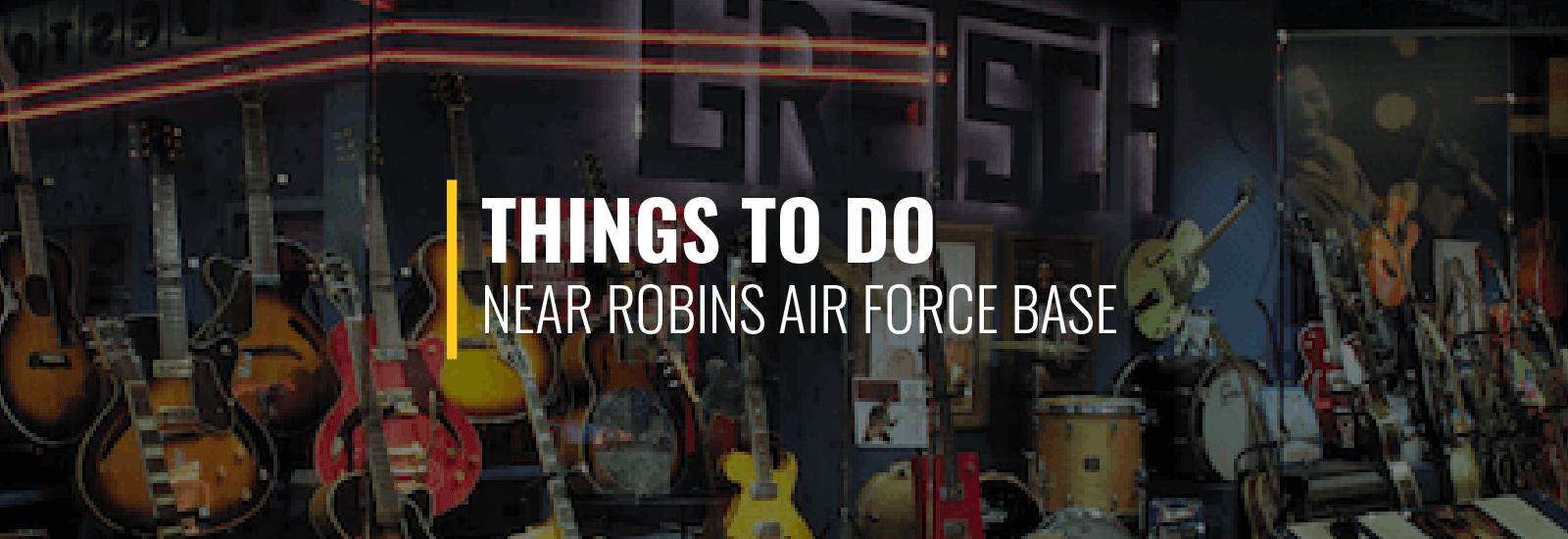 Things to do Robins AFB