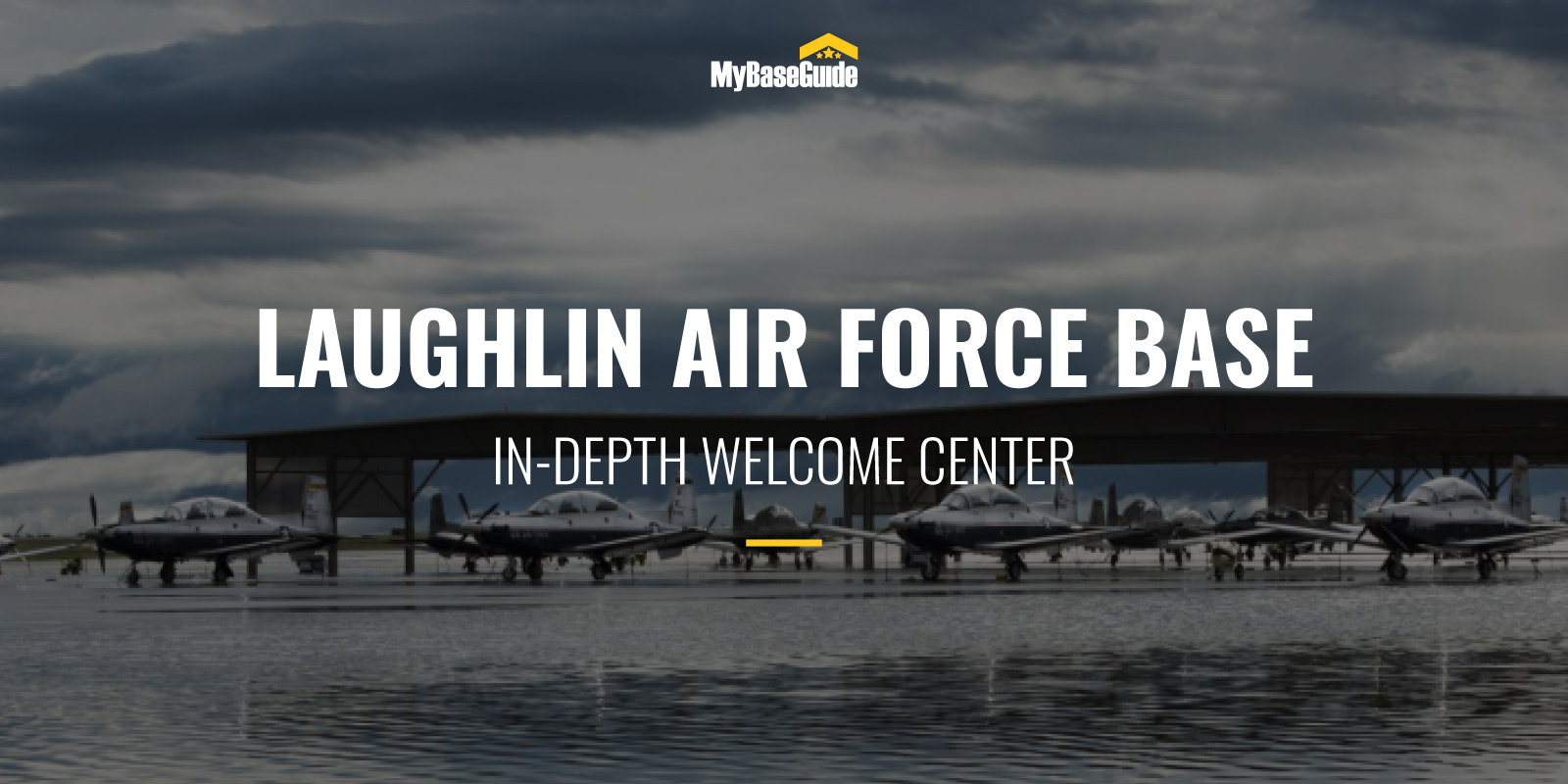 Laughlin Air Force Base: In-Depth Welcome Center