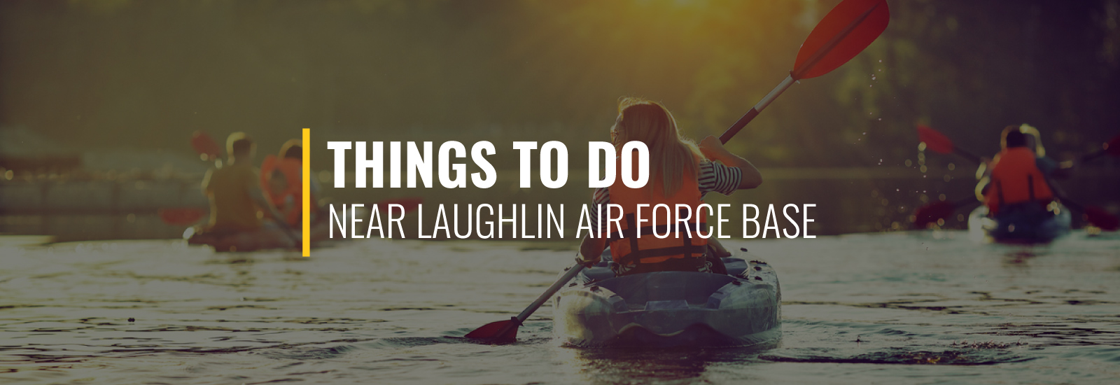 Things to Do Around Laughlin AFB