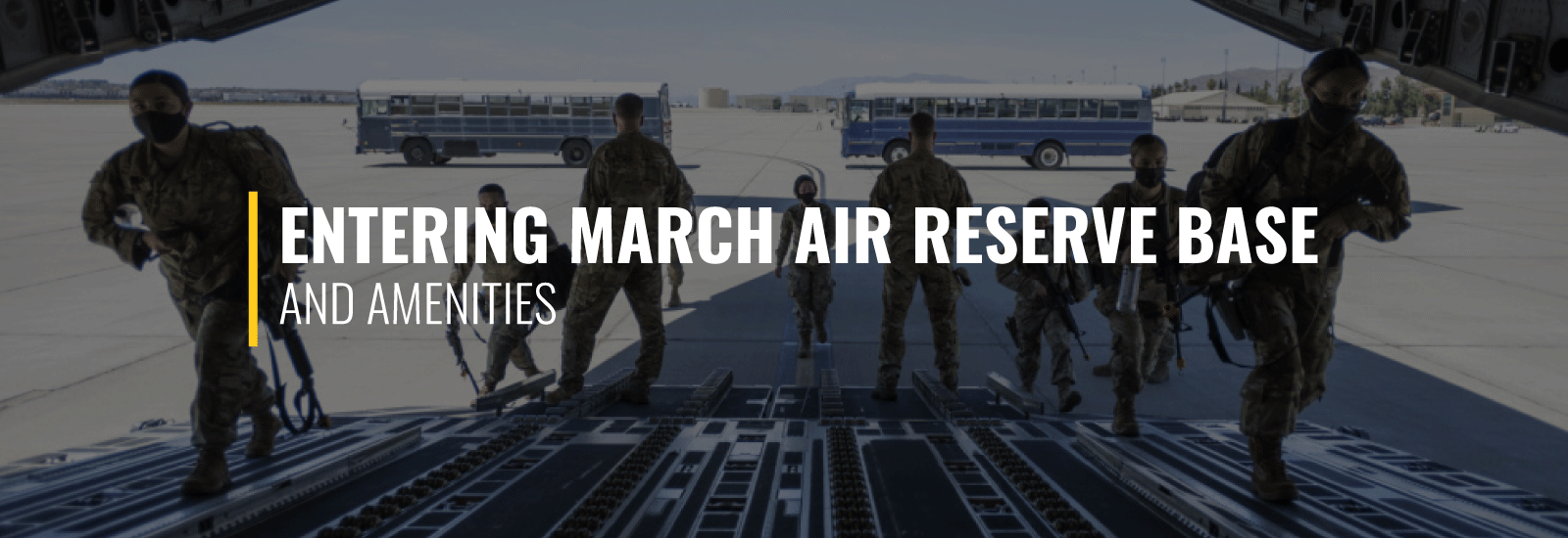 Entering March Air Reserve Base and Amenities