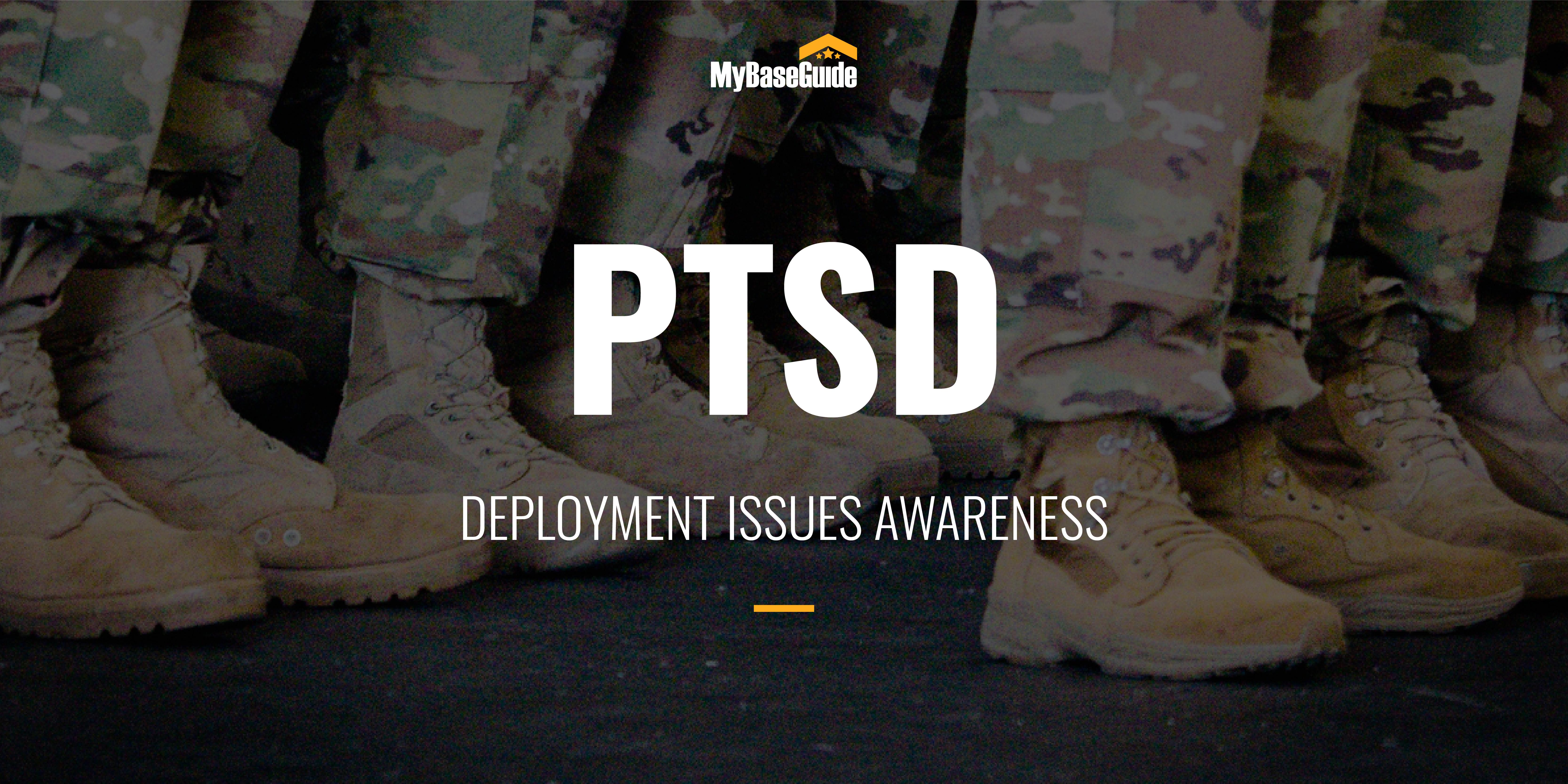 PTSD Deployment Issues Awareness