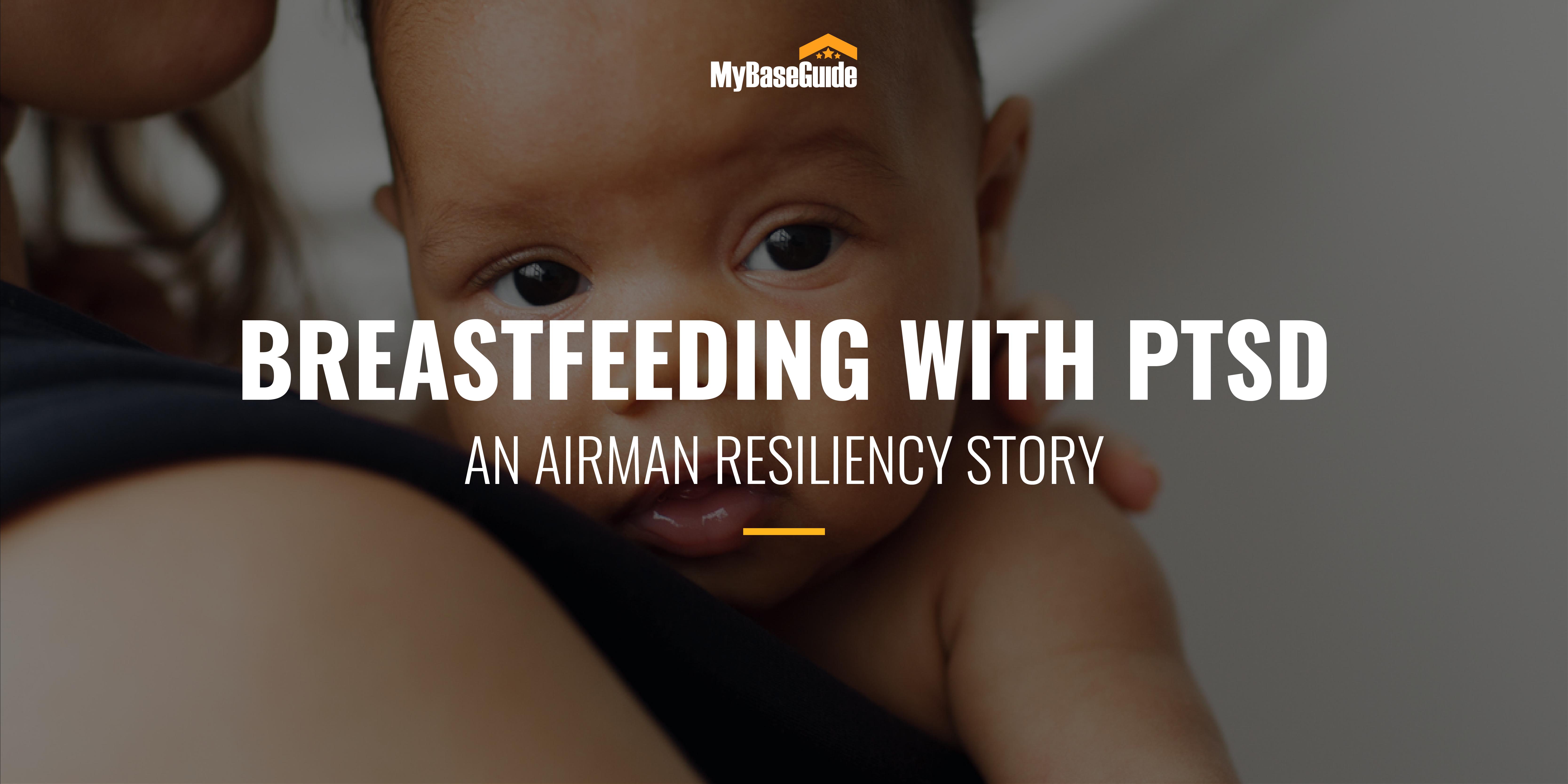 Breastfeeding with PTSD