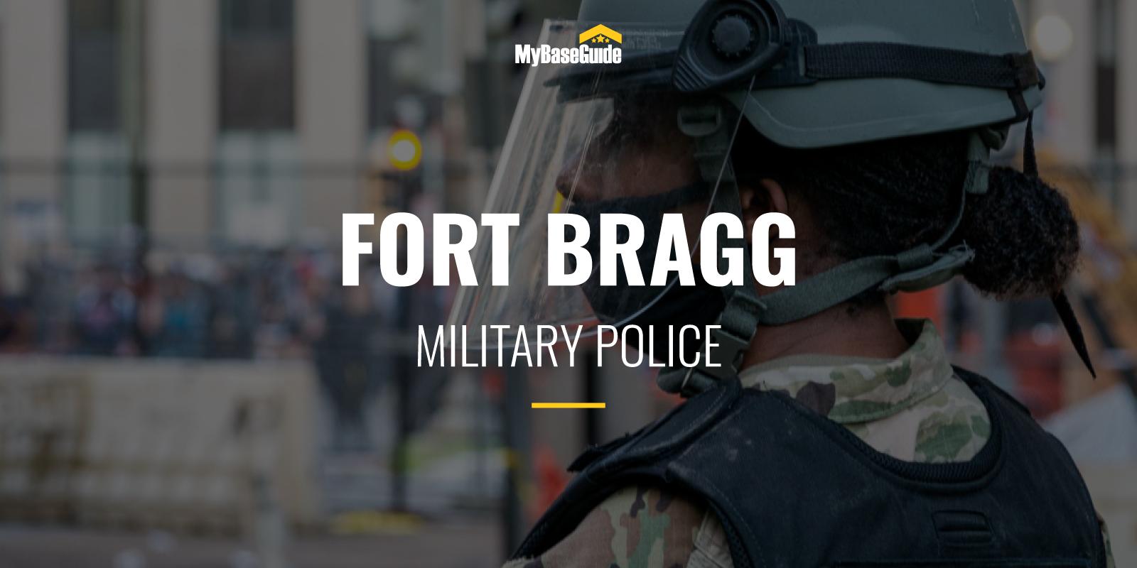 Fort Bragg Military Police