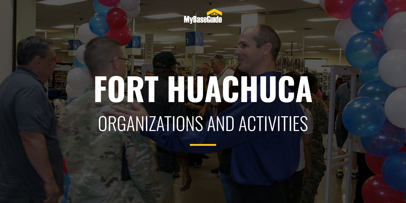 Fort Huachuca Organizations and Activities