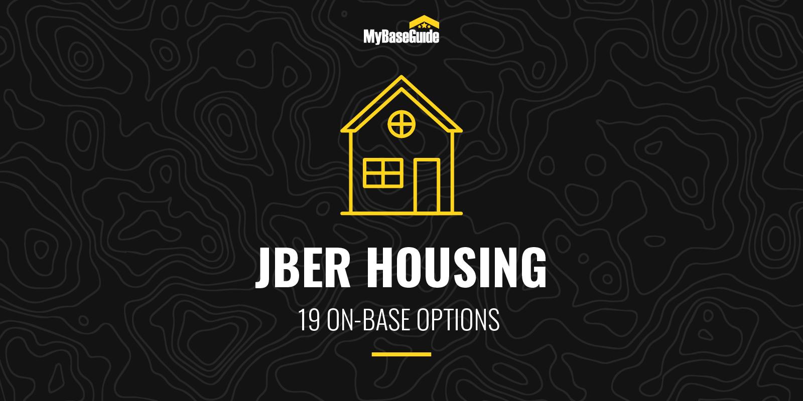 JBER Housing: 19 On Base Options