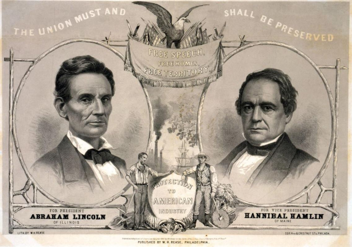 1860 Campaign Poster for Abraham Lincoln and his 1st term vice president, Hannibal Hamlin