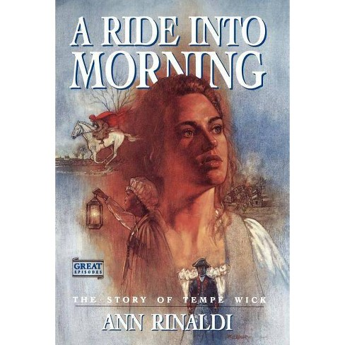 A Ride Into Morning by Anne Rinaldi