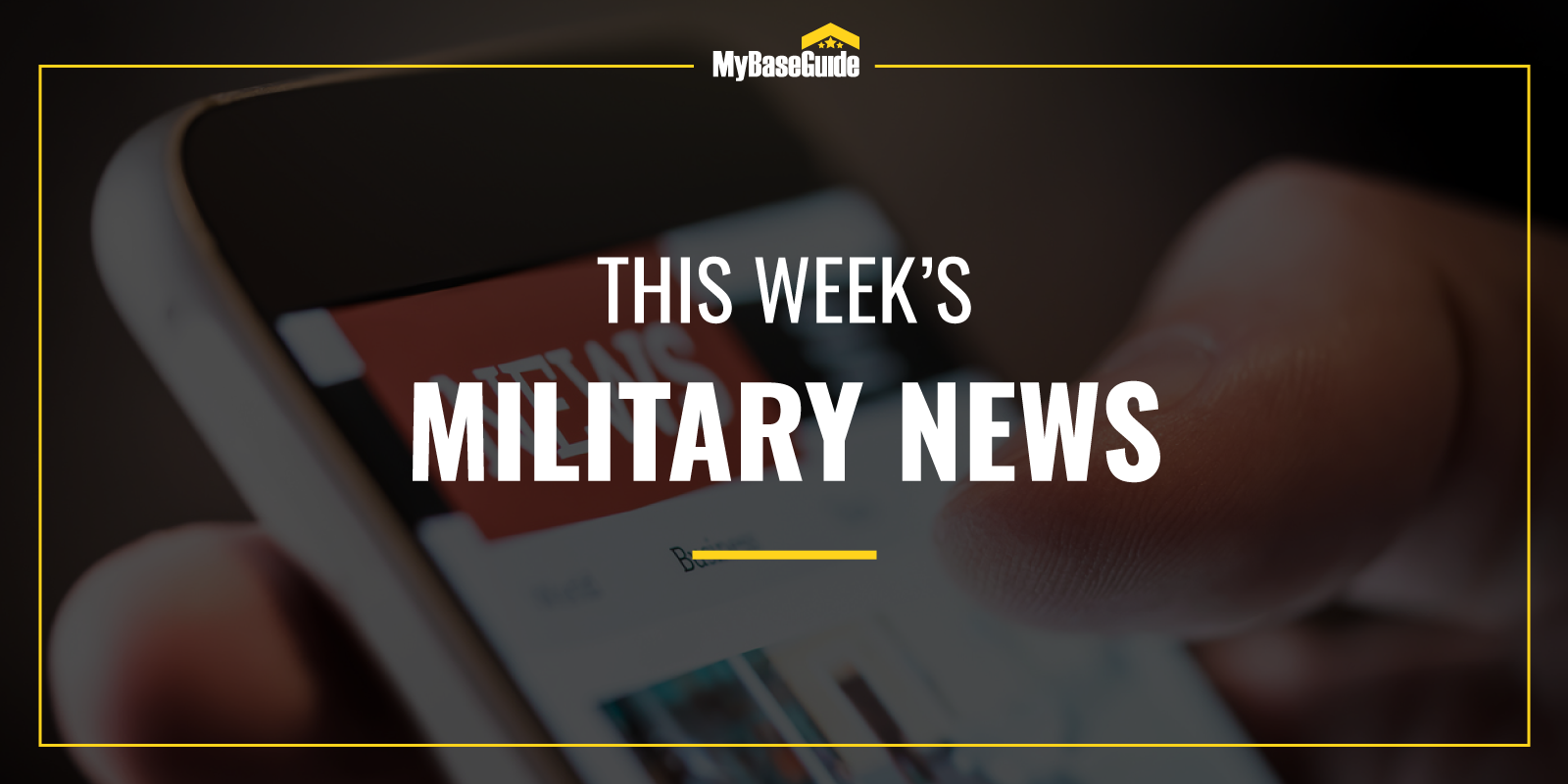 Hero Image: This Week in Military News (Weekly Rundown)