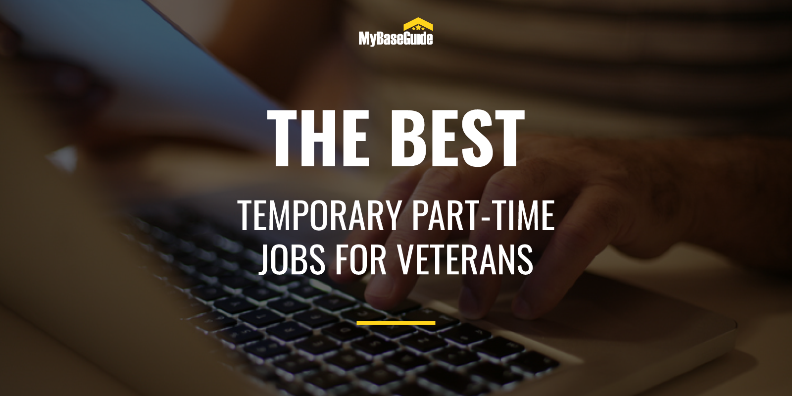 Some of the Best Temporary and Part-Time Jobs for Veterans