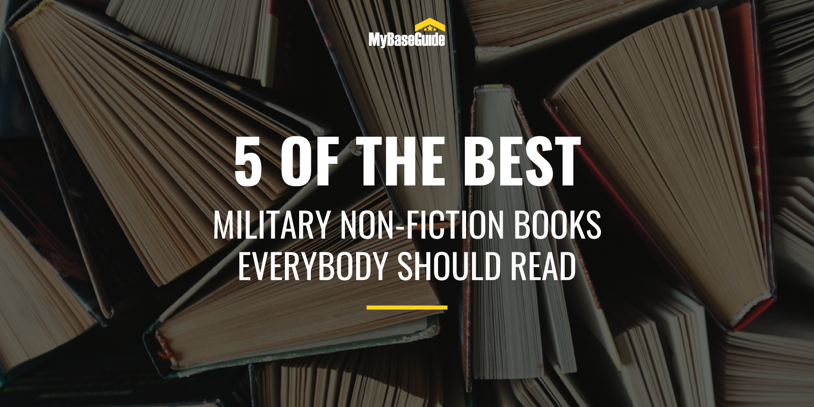 5 of the Best Military Non-Fiction Books Everybody Should Read
