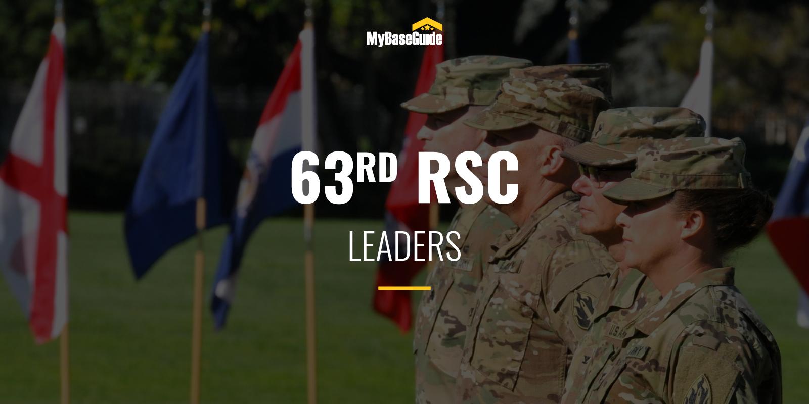 63RD RSC Leaders