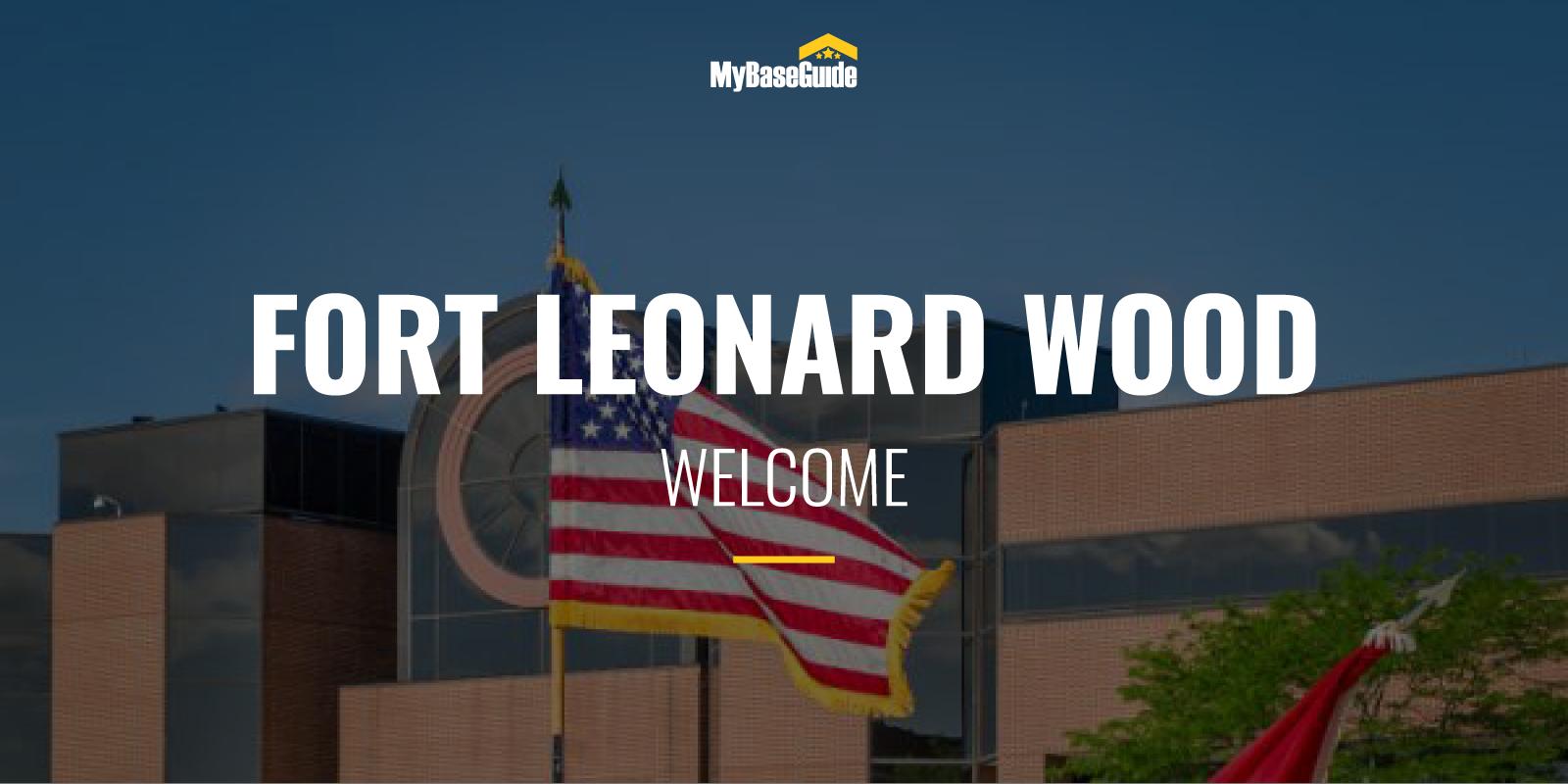 Welcome Fort Leonard Wood