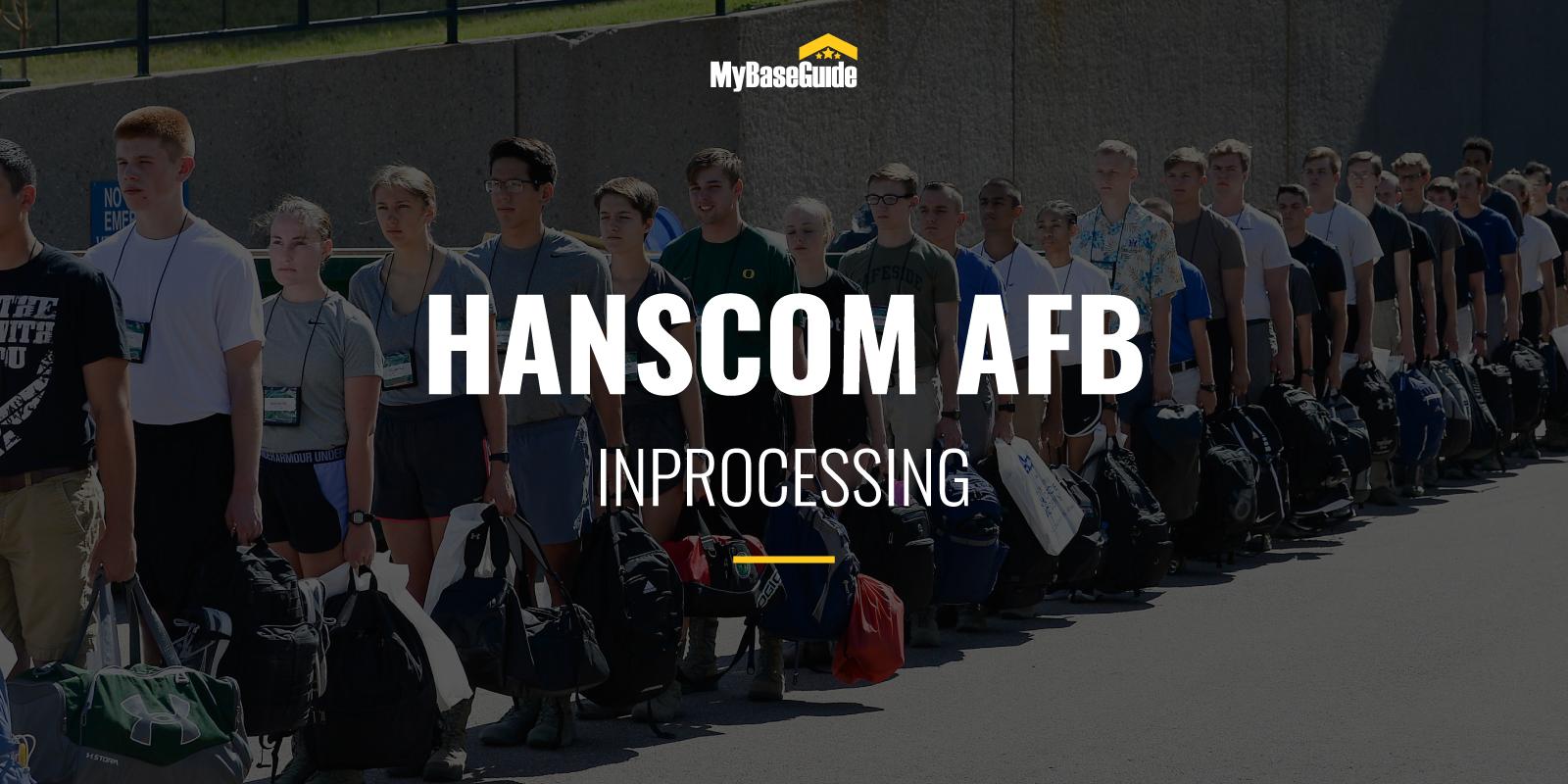 Hanscom Inprocessing