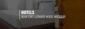 Fort Leonard Wood Hotels