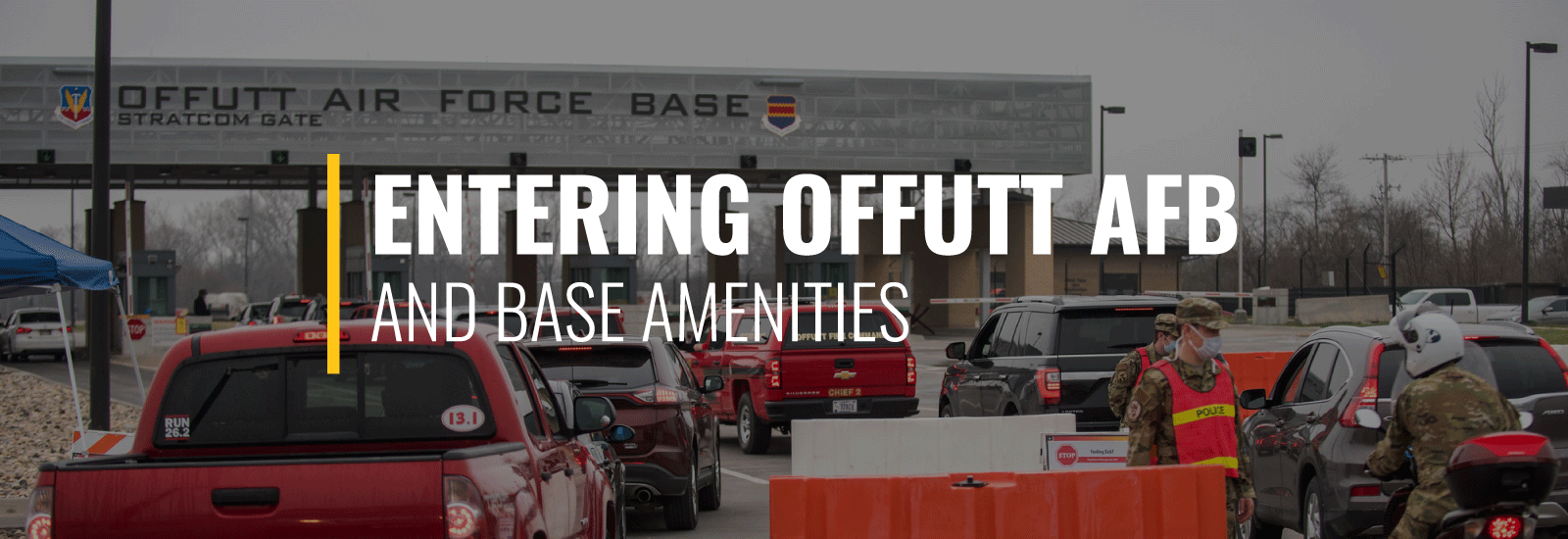 Entering Offutt Air Force Base and Amenities