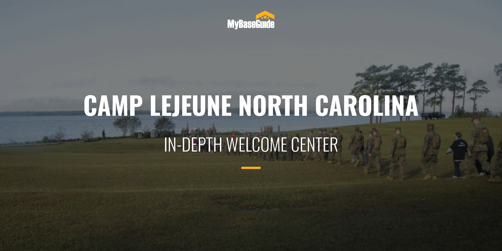 Camp Lejeune In-Depth Welcome Center