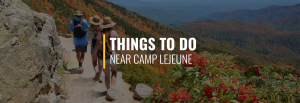things-to-do-camp-lejeune