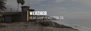 Camp Pendleton California Weather
