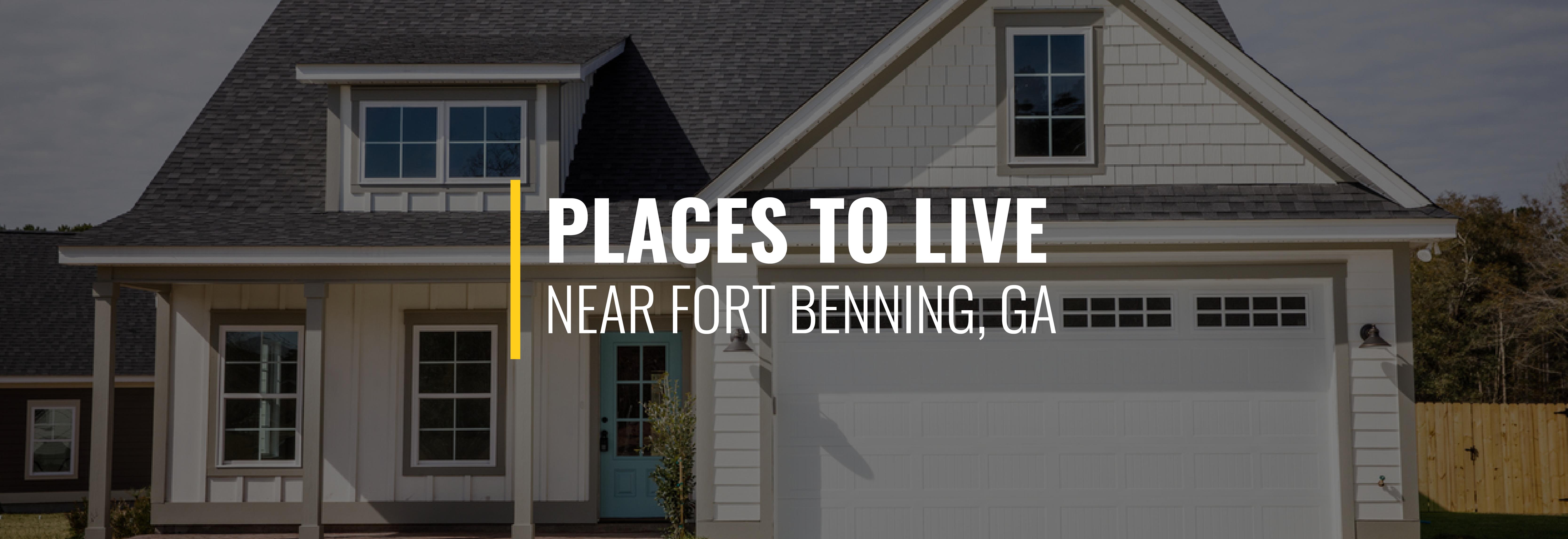 Where Should I Live Near Fort Benning?