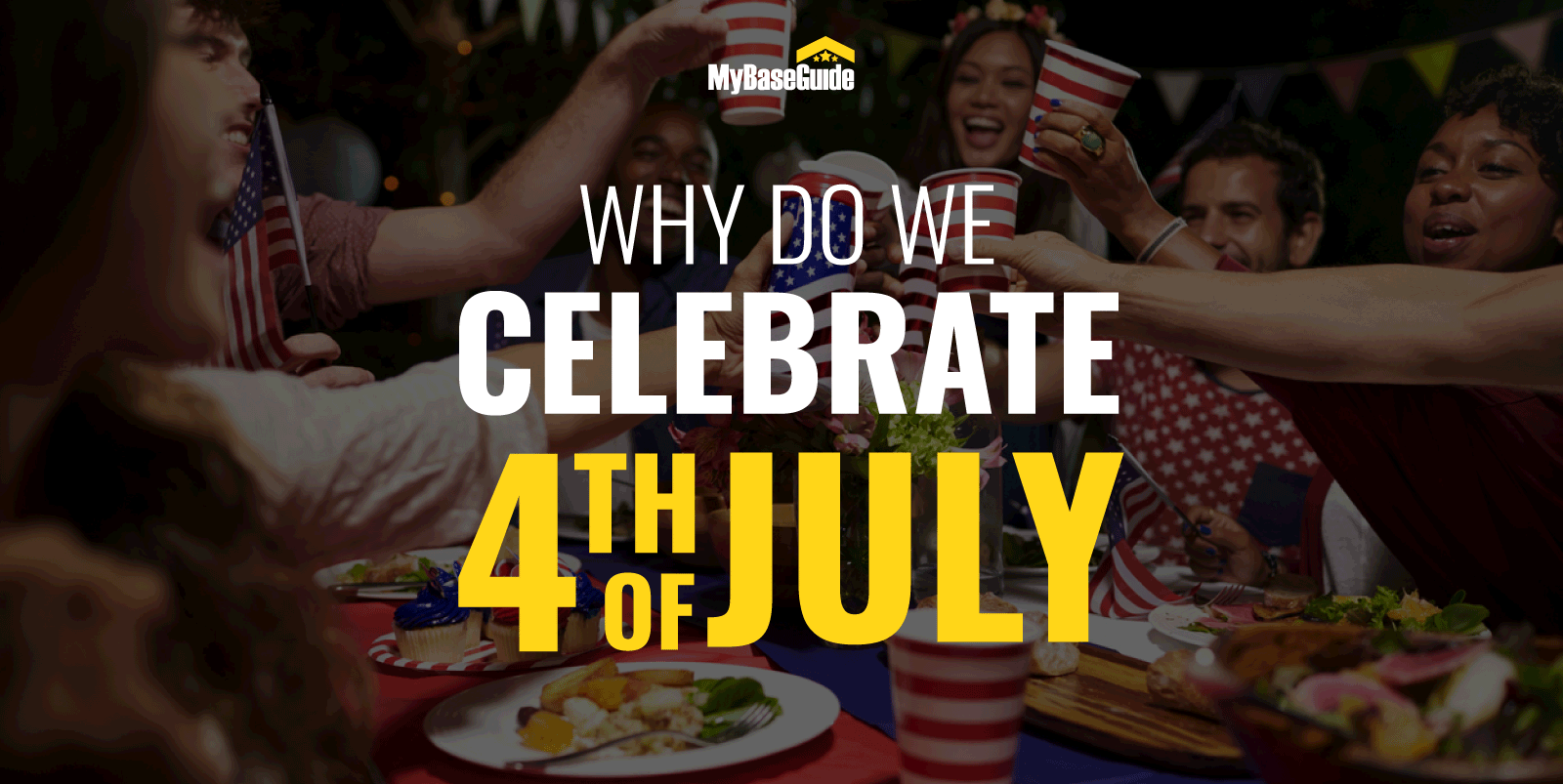 Why Do We Celebrate 4th of July? 2021