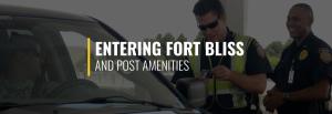 Entering Fort Bliss