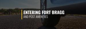 Entering Fort Bragg