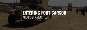 Entering Fort Carson