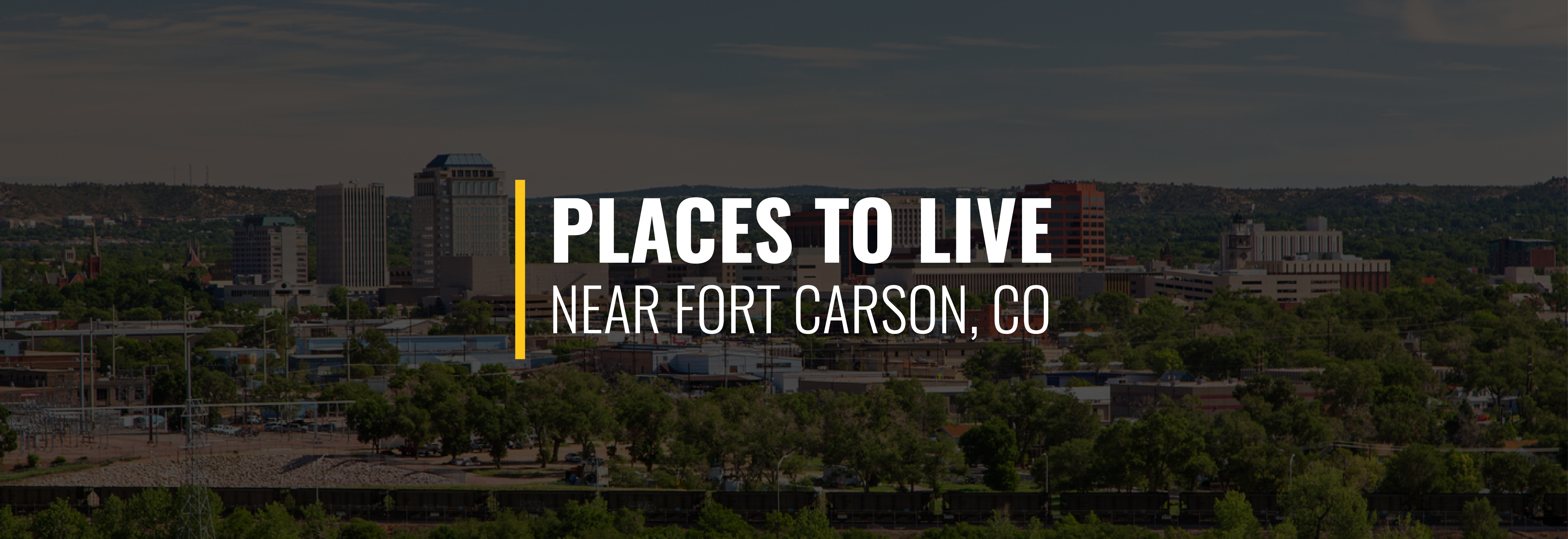 Places to Live Near Fort Carson