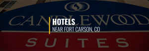 Fort Carson Hotels