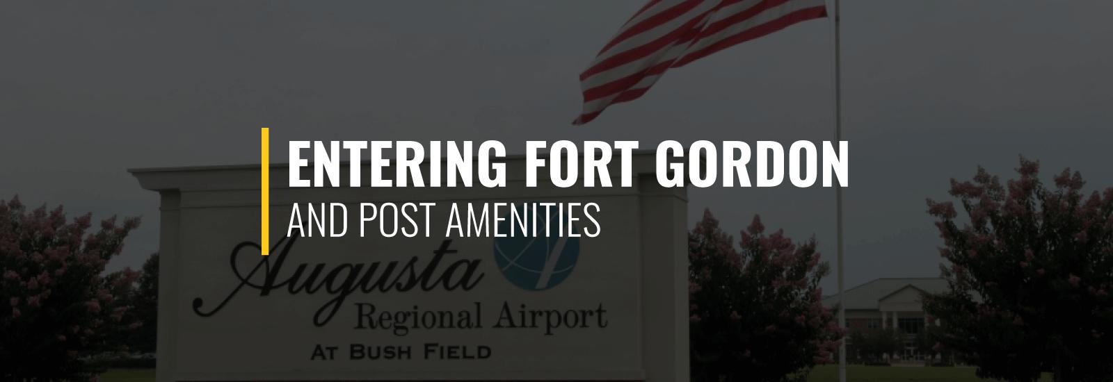 Entering Fort Gordon