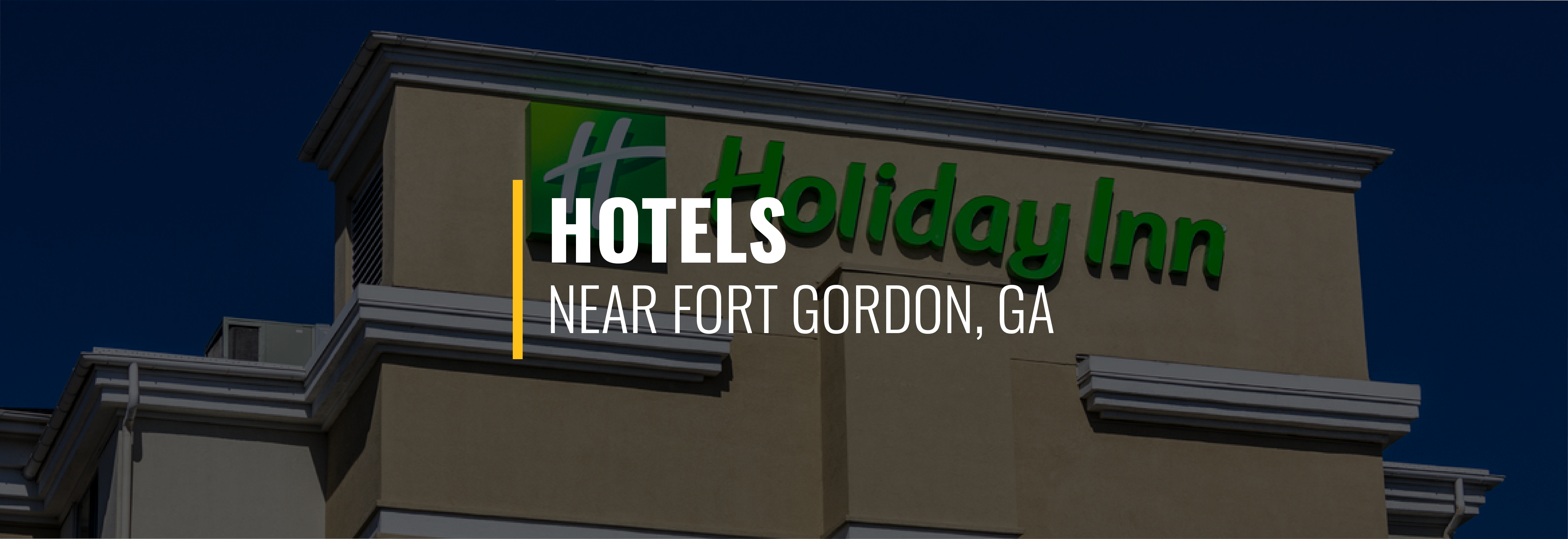 Fort Gordon Hotels