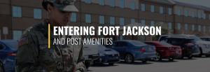 Entering Fort Jackson