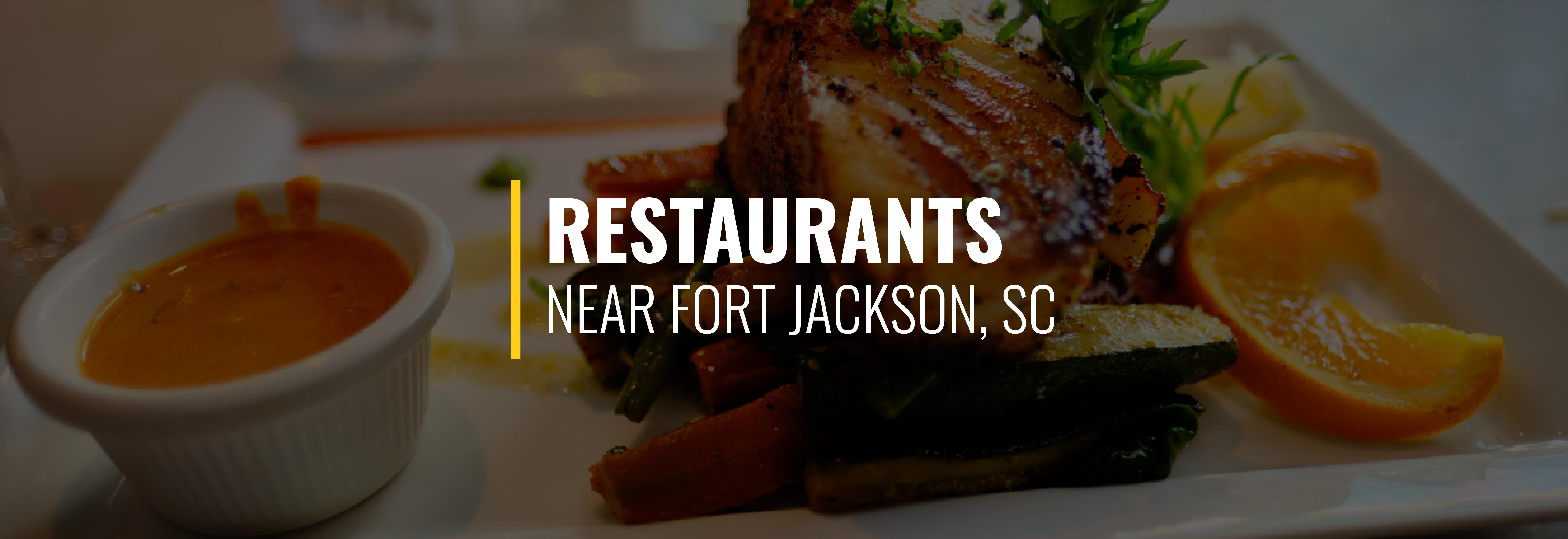 Restaurants Near Fort Jackson