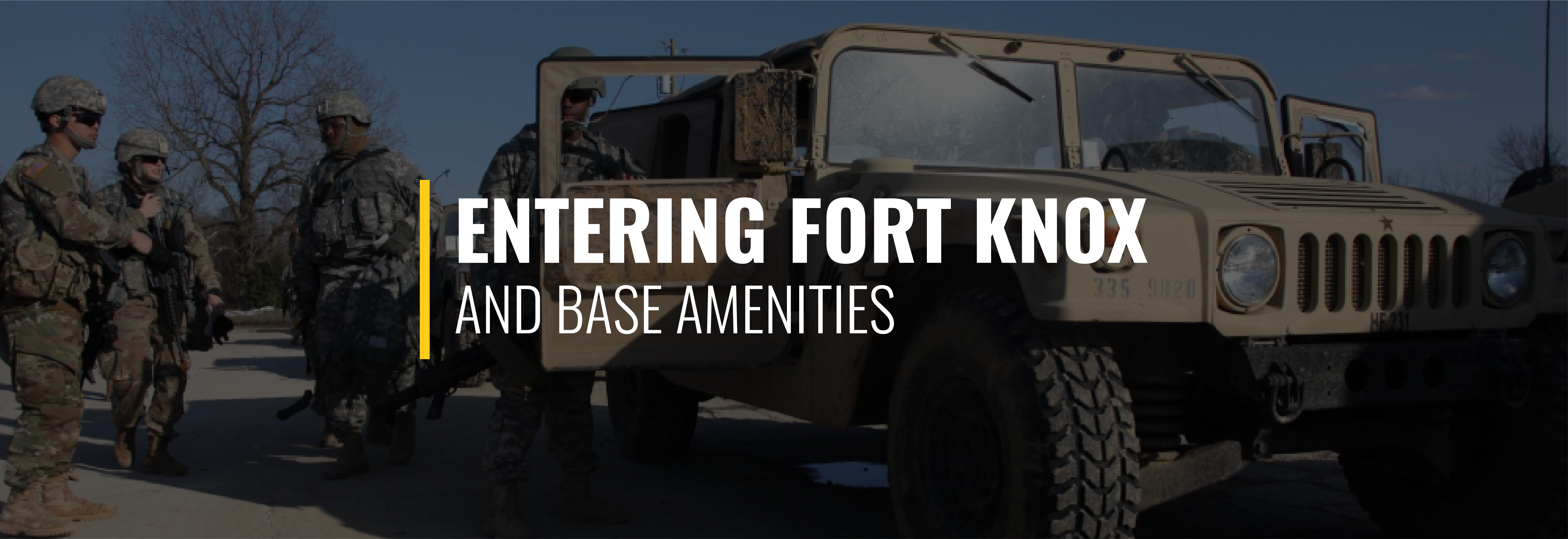 Entering Fort Knox and Base Amenities