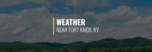 Fort Knox Weather