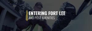 Entering Fort Lee