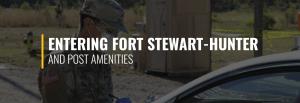 Entering Fort Stewart-Hunter Army Airfield