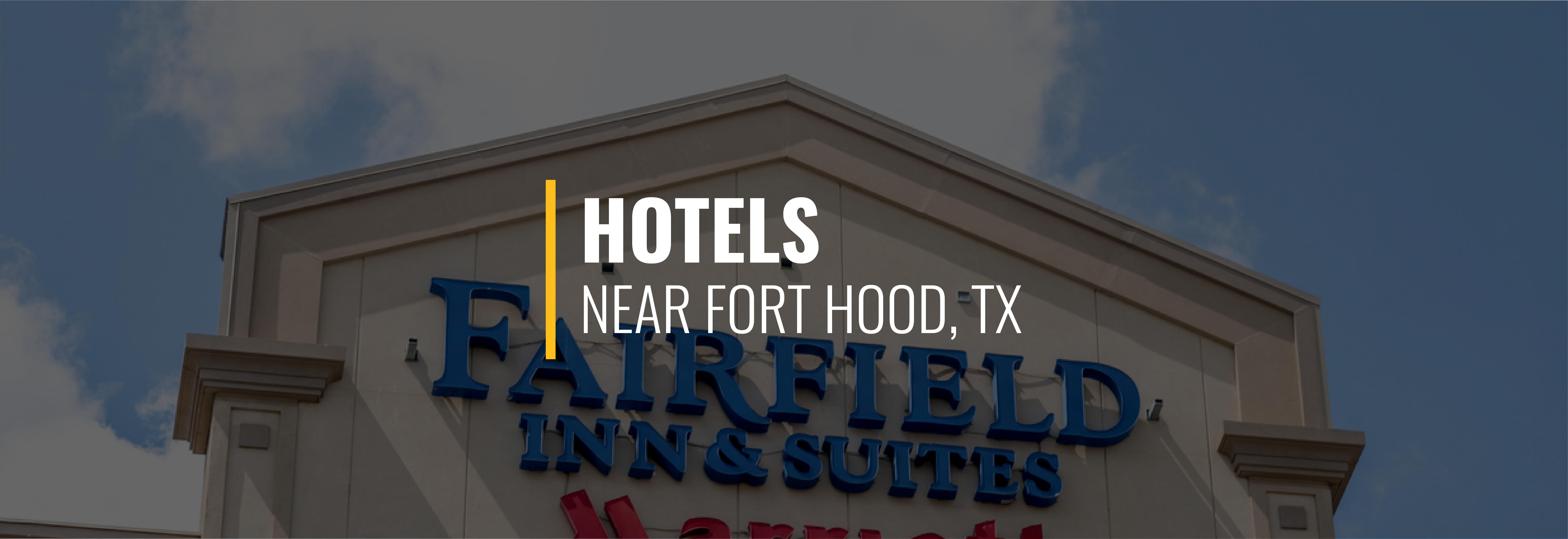 Fort Hood Hotels