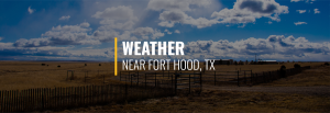 Fort Hood Weather