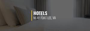 Fort Lee Hotels