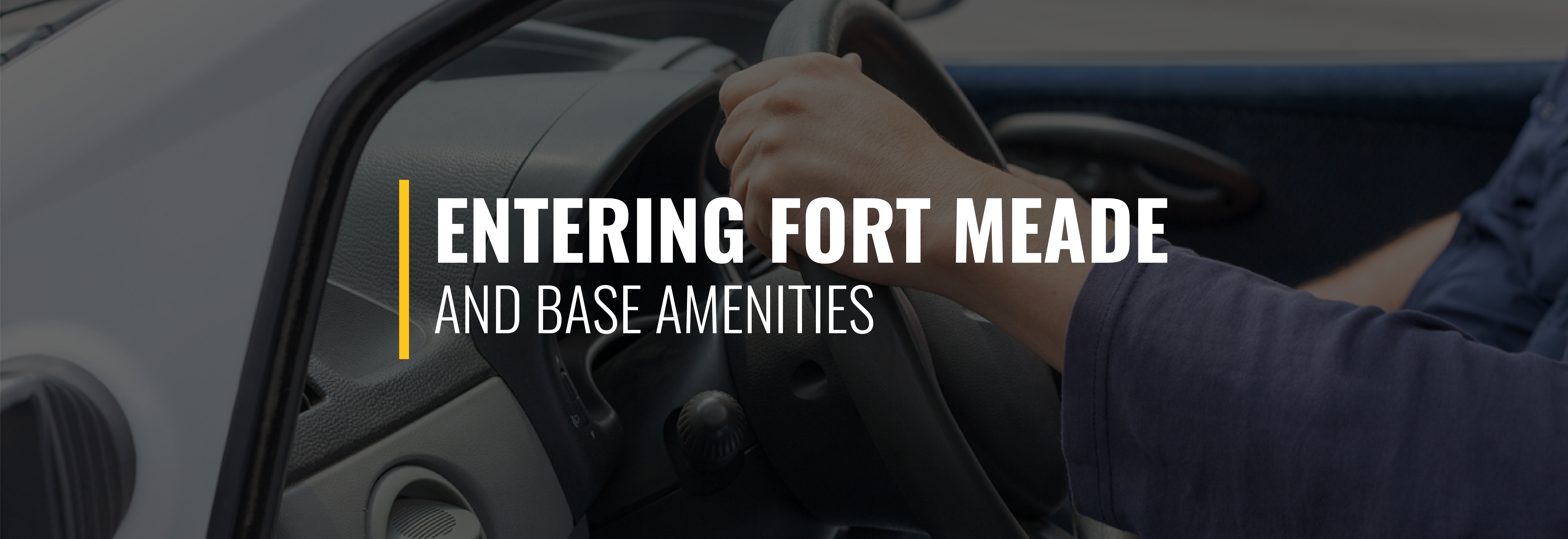 Entering Fort Meade and Base Amenities