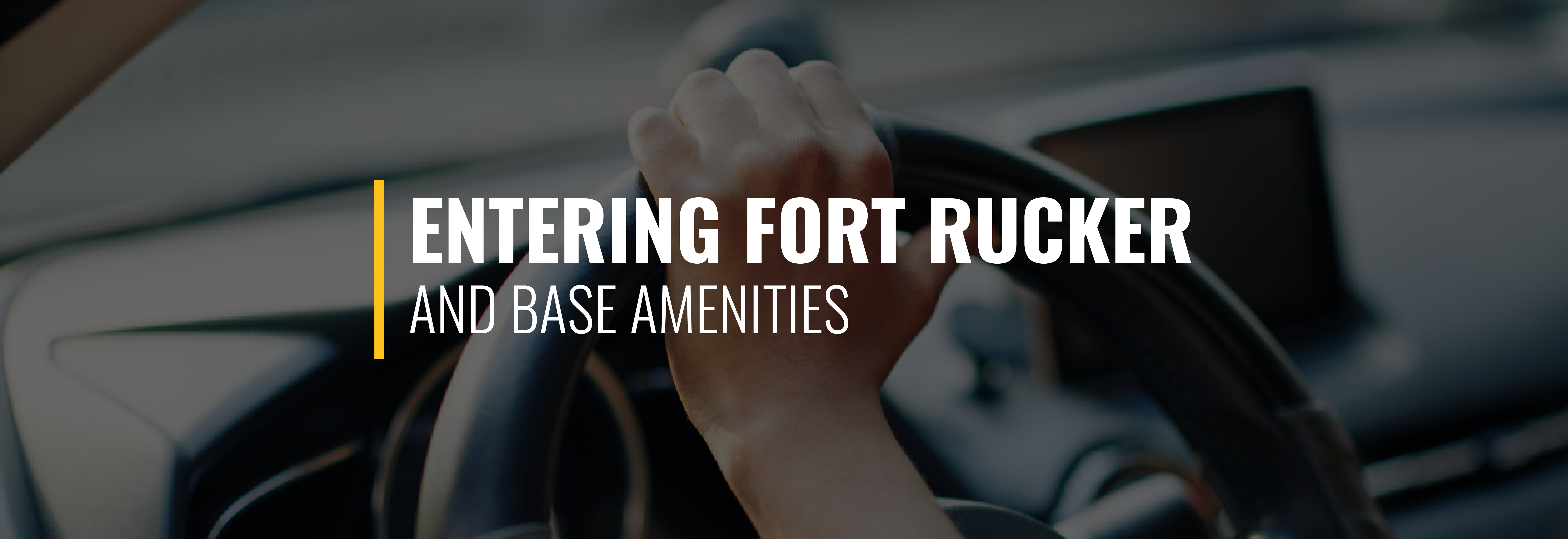 Entering Fort Rucker and Base Amenities