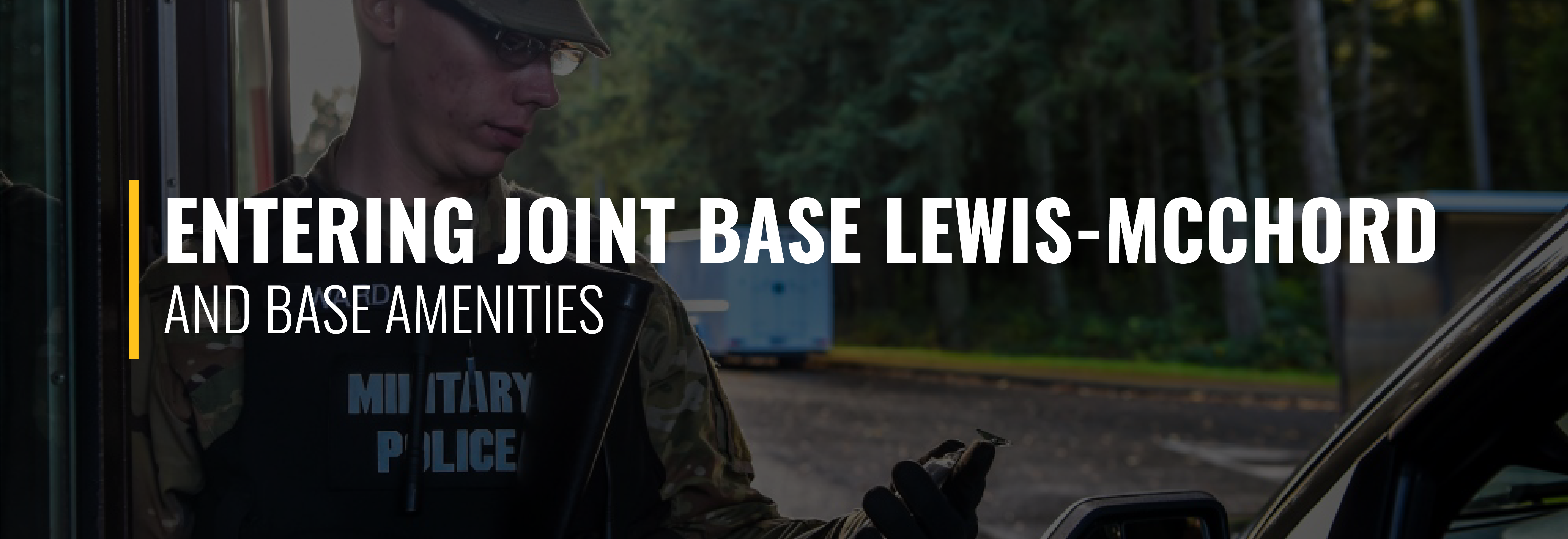 Entering Joint Base Lewis-McChord and Base Amenities