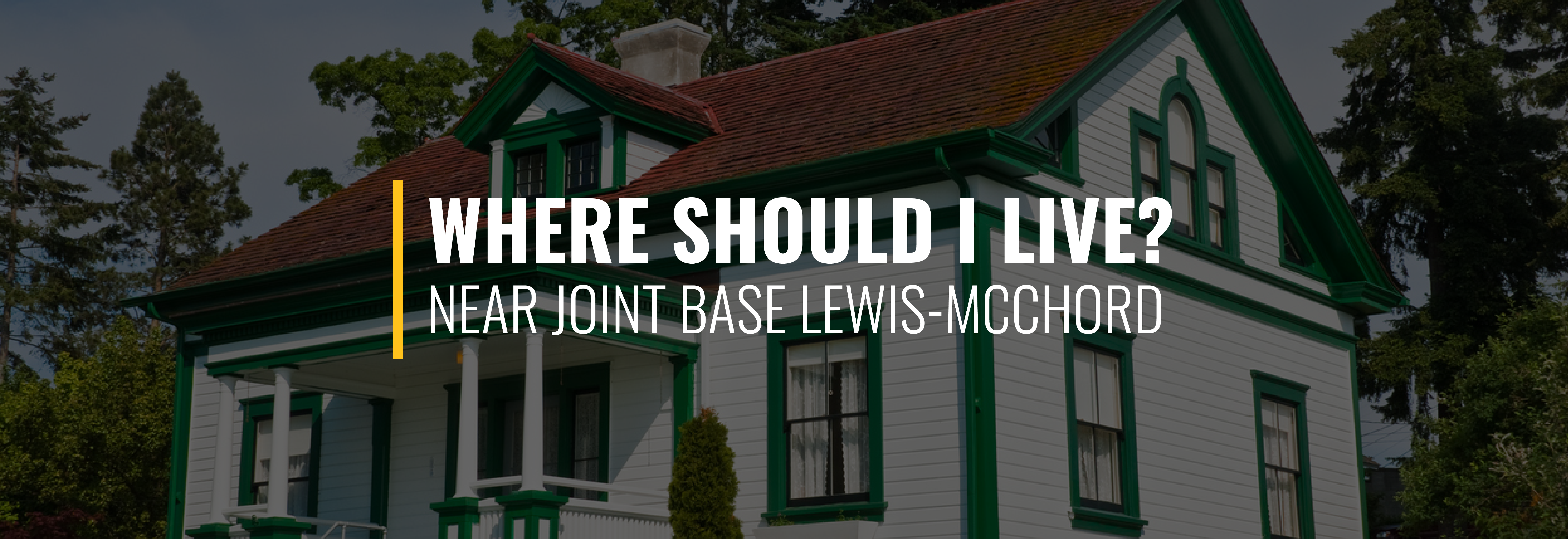 Where Should I Live Near Joint Base Lewis-McChord?