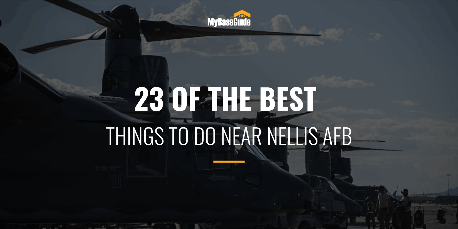best Things to Do Near Nellis AFB