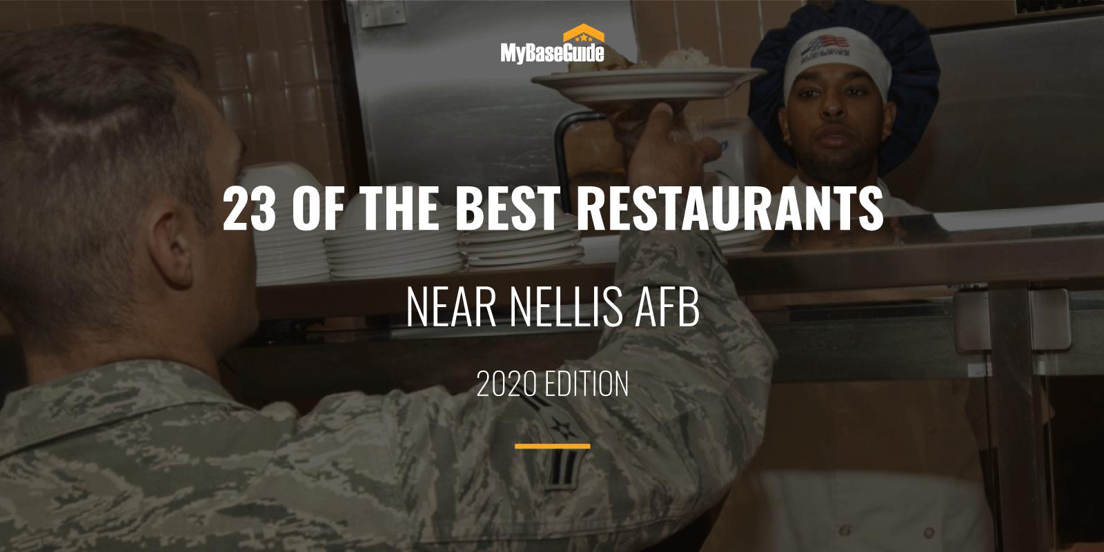 23 Of the Best Restaurants Near Nellis AFB