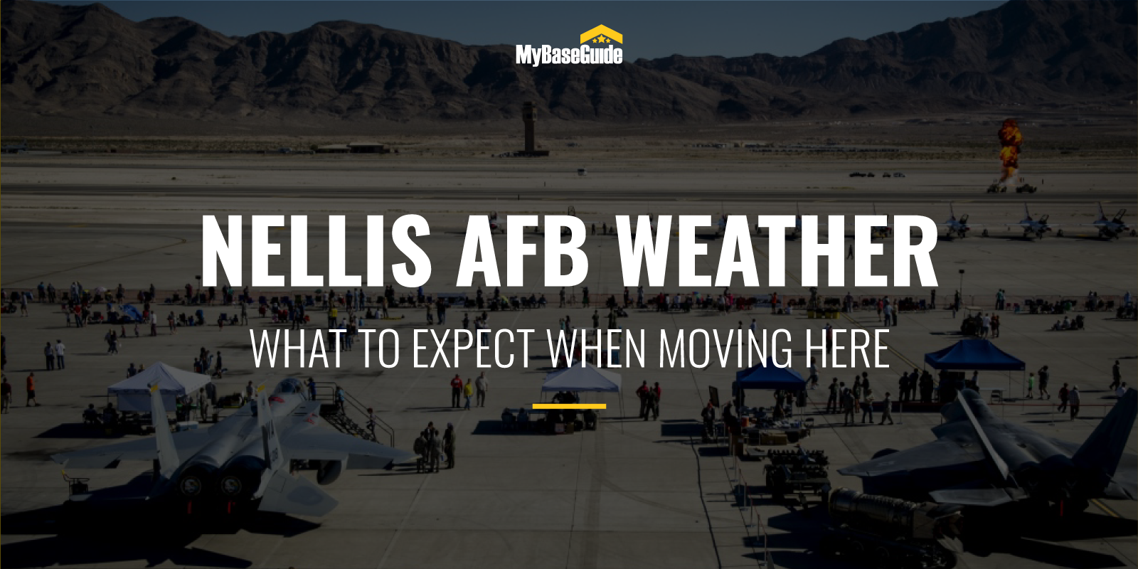 Nellis AFB Weather: What To Expect When Moving Here