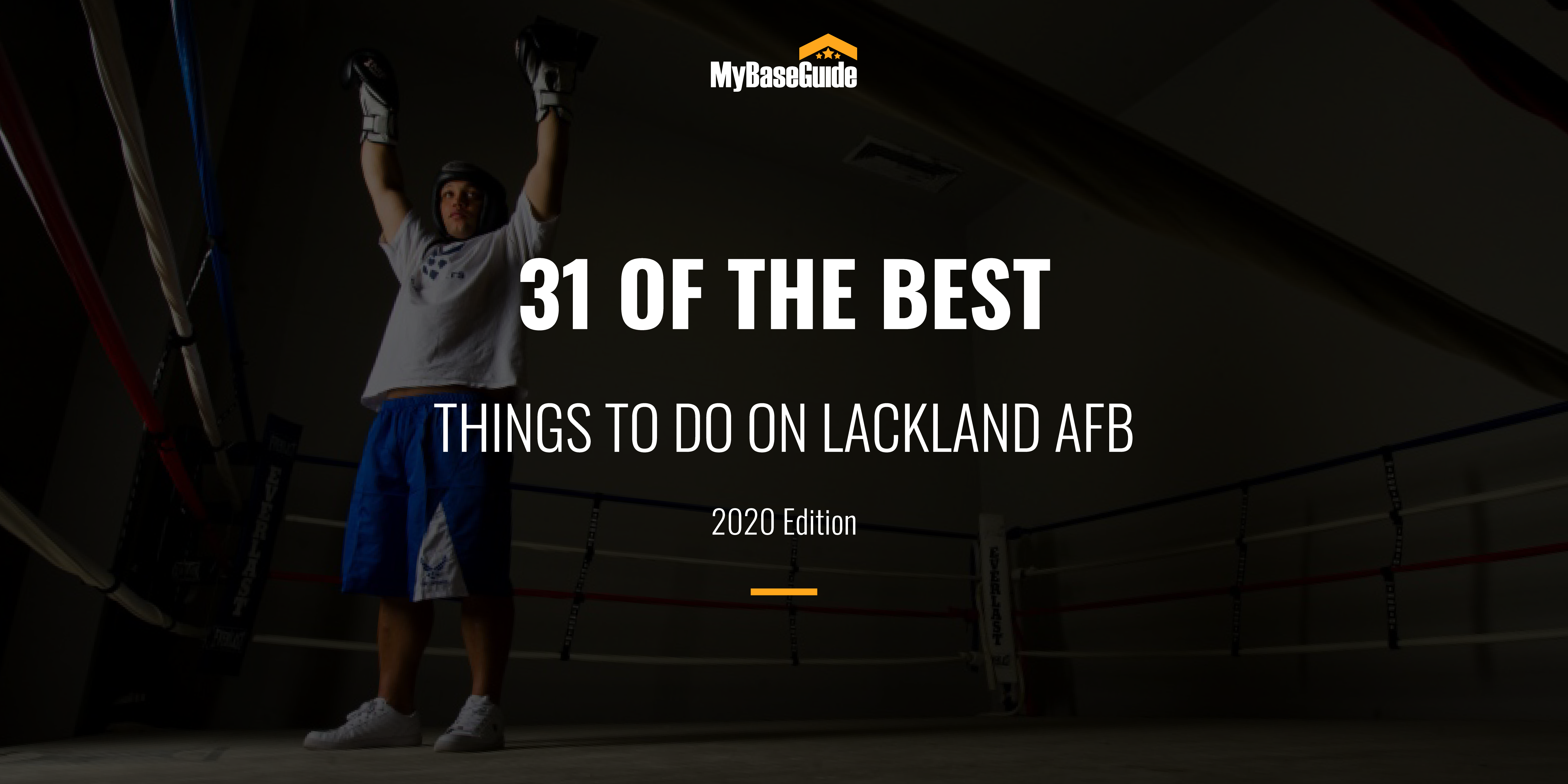 31 Of the Best Things to Do on Lackland AFB