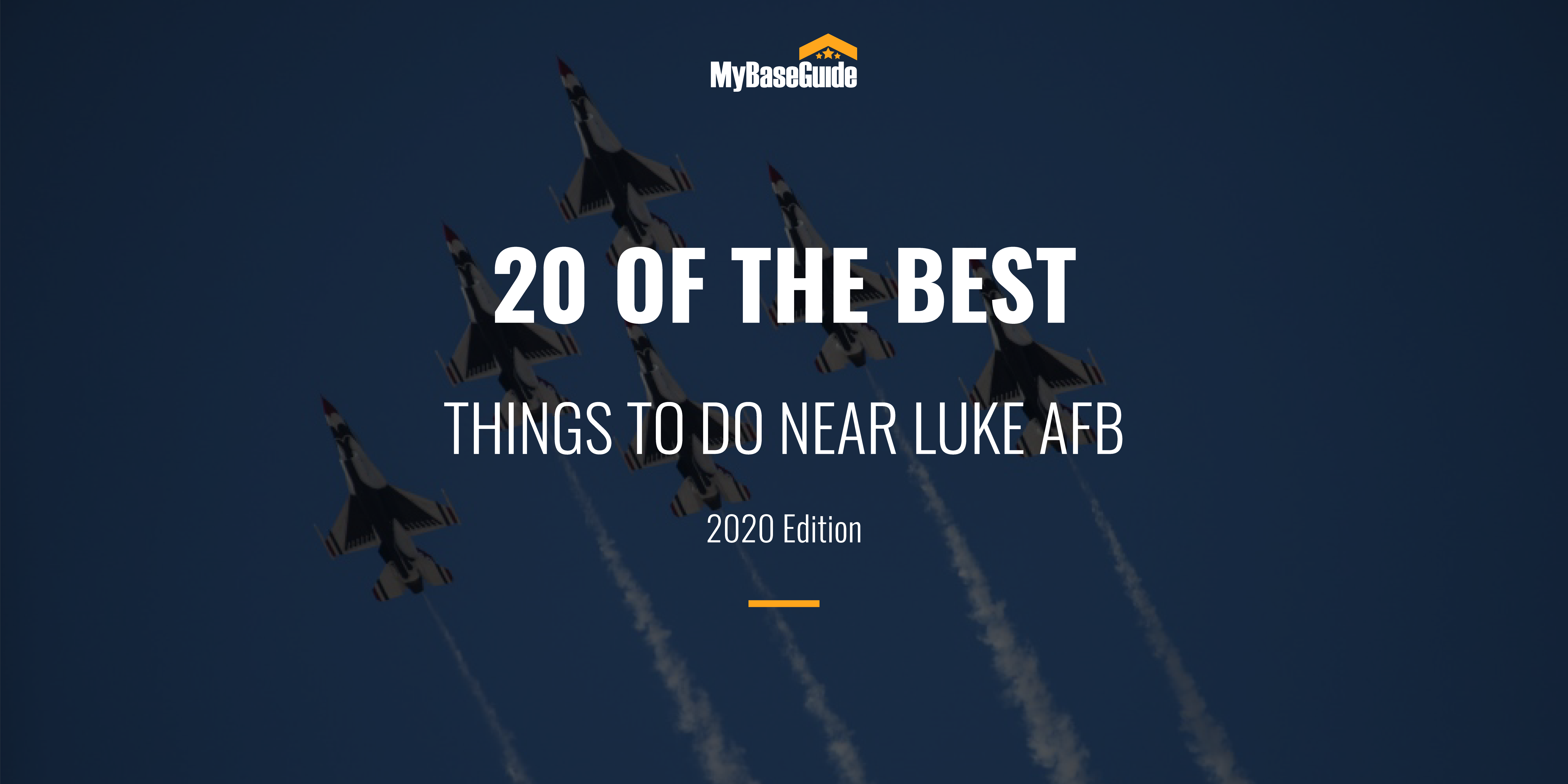 20 Of the Best Things to Do Near Luke AFB