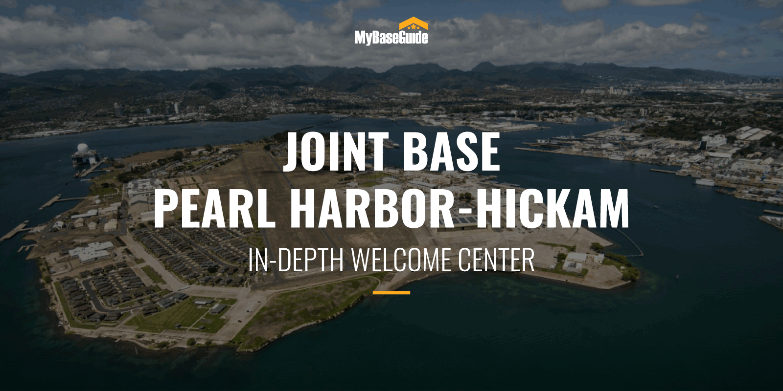 Joint Base Pearl Harbor-Hickam Welcome Center